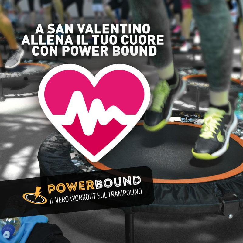 A San Valentino allena il tuo cuore con Power Bound